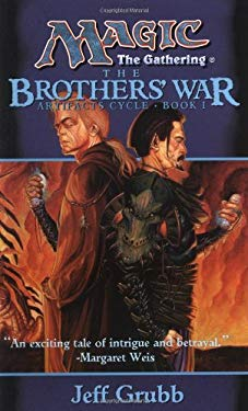 The Brothers' War: Artifacts Cycle, Book I 9780786911707