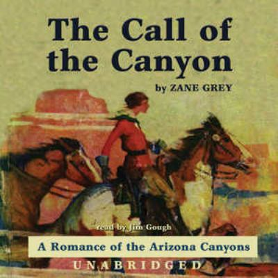 The Call of the Canyon 9780786184552