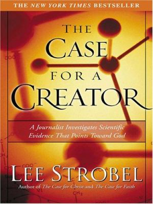 The Case for a Creator 9780786273904