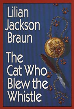 The Cat Who Blew the Whistle 9780783812533