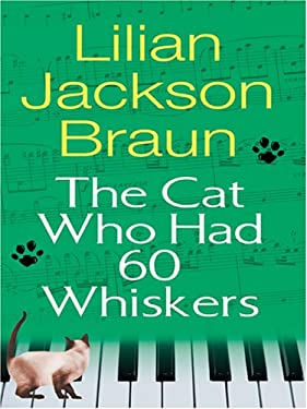 The Cat Who Had 60 Whiskers 9780786291144