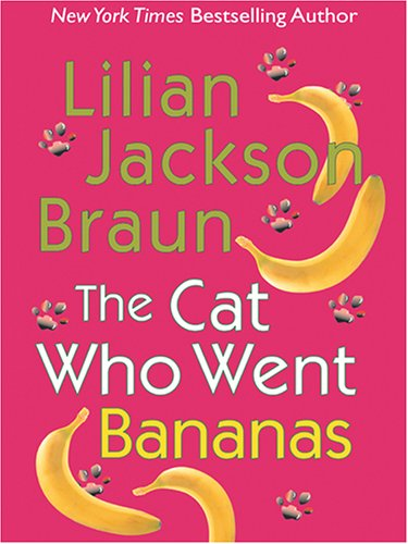 The Cat Who Went Bananas 9780786273218