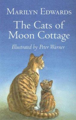The Cats of Moon Cottage 9780786276271
