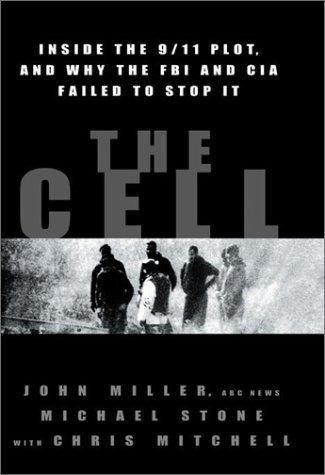 The Cell: Inside the 9/11 Plot, and Why the FBI and CIA Failed to Stop It 9780786869008