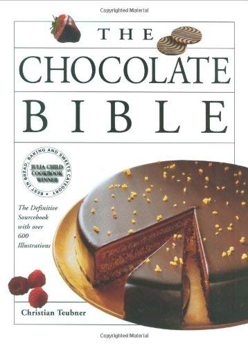 The Chocolate Bible: A Definitive Sourcebook, with Over 600 Illustrations 9780785819073