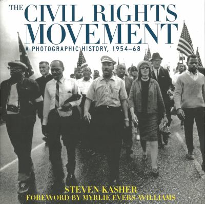 The Civil Rights Movement: A Photographic History, 1954-68 9780789206565