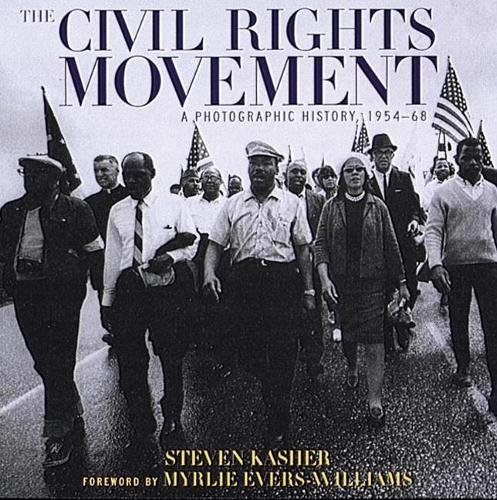 The Civil Rights Movement: A Photographic History, 1954-68 9780789201232