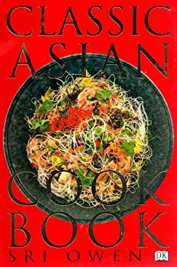 The Classic Asian Cookbook 9780789419712