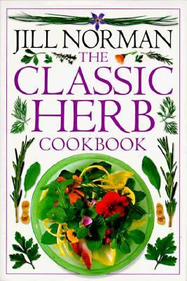 The Classic Herb Cookbook 9780789414465