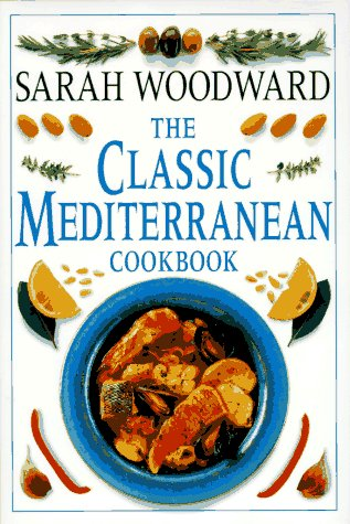 The Classic Mediterranean Cookbook 9780789401427
