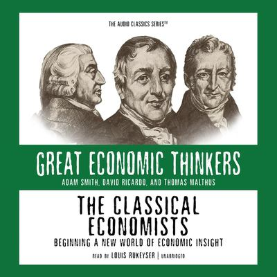 The Classical Economists 9780786169757
