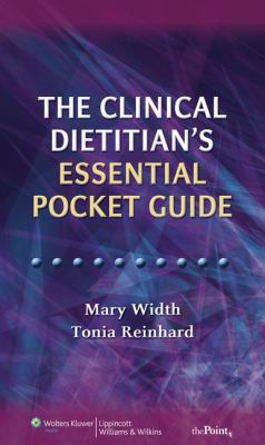 The Clinical Dietitian's Essential Pocket Guide 9780781788298