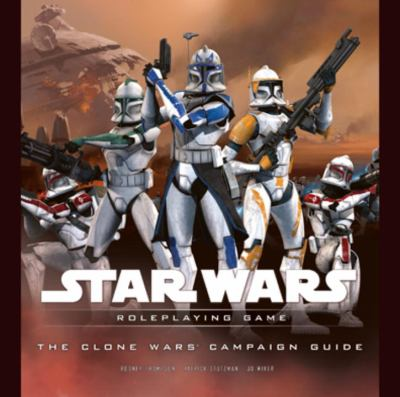 The Clone Wars Campaign Guide 9780786949991