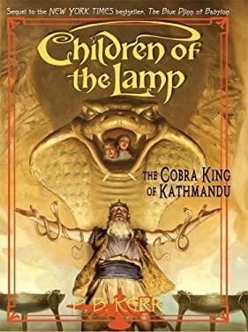 The Cobra King of Kathmandu 9780786296941