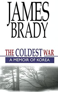 The Coldest War: A Memoir of Korea 9780783893051