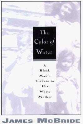 a view on the color of water by james mcbride Color of water details and reflects on racial prejudice from a first-person point of view, first in the life of the jewish mother, ruth mcbride jordan, and then in the life of her black son, james.