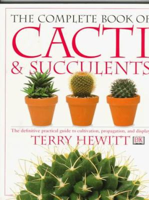 The Complete Book of Cacti & Succulents 9780789416575