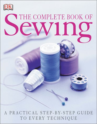 The Complete Book of Sewing New Edition 9780789496584