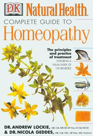 The Complete Guide to Homeopathy 9780789459534