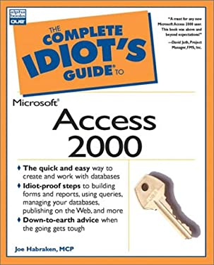 The Complete Idiot's Guide to Microsoft Access 2000: 6 9780789719003