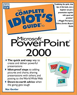 The Complete Idiot's Guide to Microsoft PowerPoint 2000 9780789718662