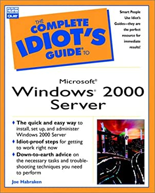 The Complete Idiot's Guide to Microsoft Windows 2000 Server 9780789721860