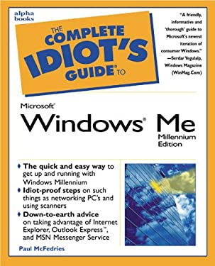 The Complete Idiot's Guide to Microsoft Windows Me 9780789724076