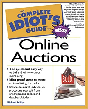 The Complete Idiot's Guide to Online Auctions 9780789720573