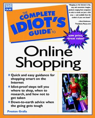The Complete Idiot's Guide to Online Shopping 9780789717610