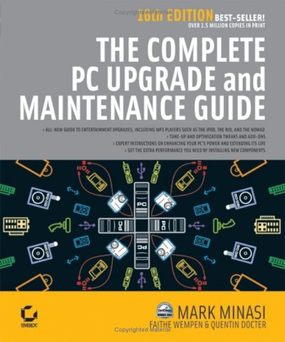 The Complete PC Upgrade & Maintenance Guide 9780782144314