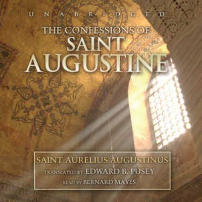 The Confessions of Saint Augustine 9780786170586
