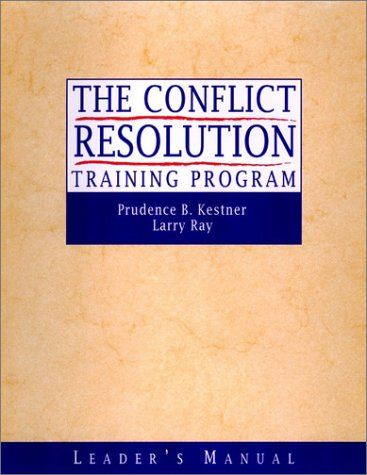 The Conflict Resolution Training Program 9780787960773