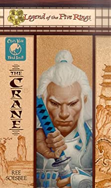 The Crane: Clan War, Third Scroll 9780786916597