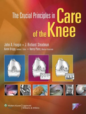 The Crucial Principles in Care of the Knee 9780781772501