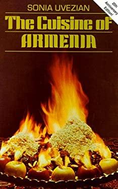 The Cuisine of Armenia 9780781806954