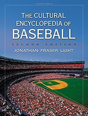 The Cultural Encyclopedia of Baseball 9780786420872