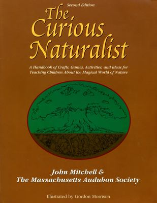 The Curious Naturalist 9780787220686