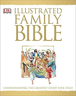 The DK Illustrated Family Bible 9780789415035