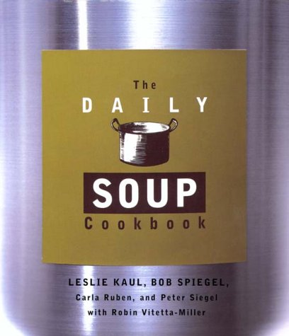 The Daily Soup Cookbook 9780786883004
