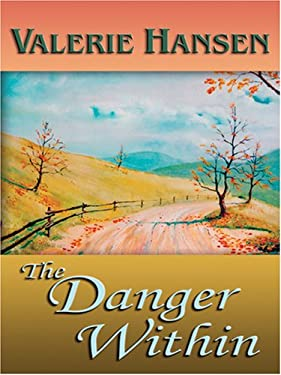 The Danger Within 9780786291762