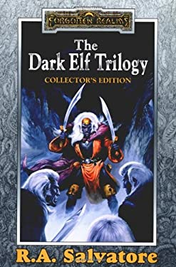 The Dark Elf Trilogy: Homeland/Exile/Sojourn 9780786915880