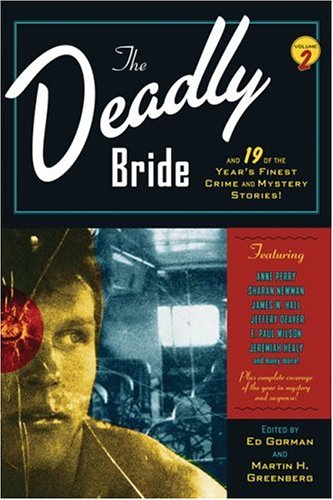 The Deadly Bride and 21 of the Year's Finest Crime and Mystery Stories: Volume II 9780786719174