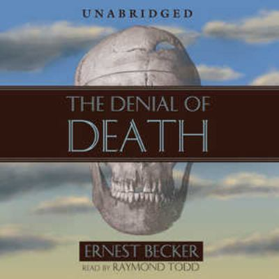 The Denial of Death 9780786179244