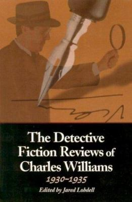 The Detective Fiction Reviews of Charles Williams, 1930-1935 9780786414543