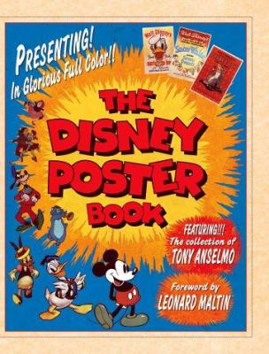 The Disney Poster Book [With Posters] 9780786853632