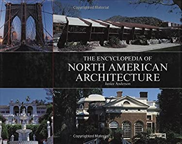 The Encyclopedia of North American Architecture 9780785820918
