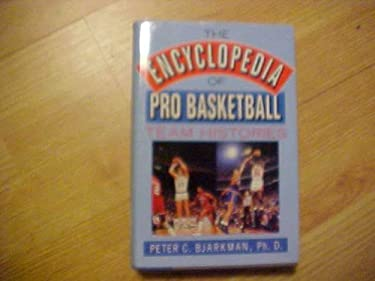 The Encyclopedia of Pro Basketball Team Histories
