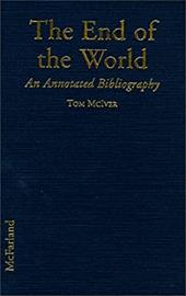 The End of the World: An Annotated Bibliography