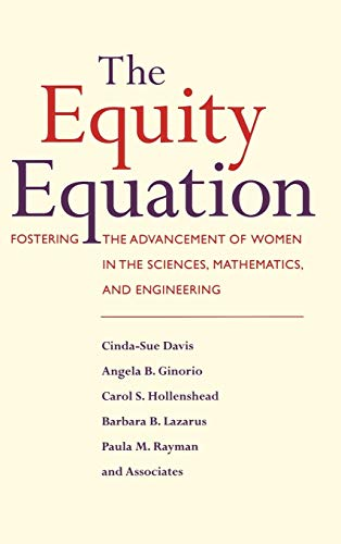 The Equity Equation: Fostering the Advancement of Women in the Sciences, Mathematics, and Engineering 9780787902131