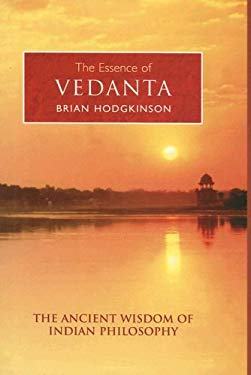 The Essence of Vedanta 9780785821168